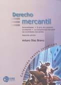 Derecho Mercantil Arturo Diaz Bravo