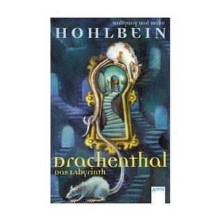 Drachenthal. Das Labyrinth (Drachenthal, #2)  by  Wolfgang Hohlbein