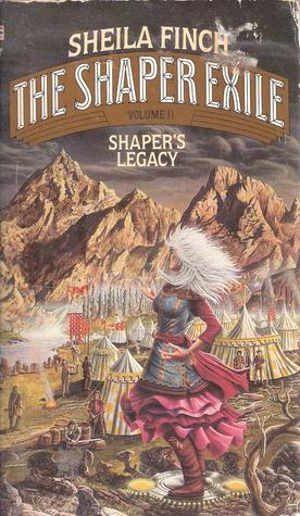 SHAPERS LEGACY (Shaper Exile, Vol II)  by  Sheila Finch