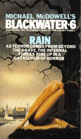 Blackwater 6: The Rain  by  Michael McDowell