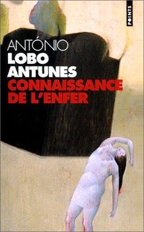Connaissance de lenfer António Lobo Antunes