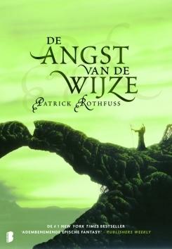 De angst van de wijze (De Kronieken van Kvothe, #2) Patrick Rothfuss