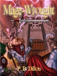Mage-Wrought P.B. Dillon