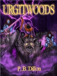 Urgitwoods  by  P.B. Dillon
