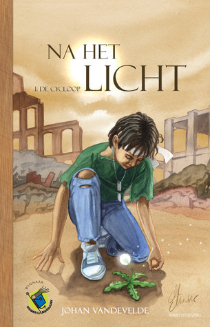 Na het licht 1: De Cycloop (Na het Licht, #1)  by  Johan Vandevelde