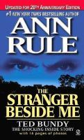 Kiss Me, Kill Me: And Other True Cases Ann Rule