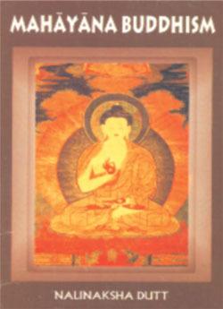 Mahayana Buddhism  by  Nalinaksha Dutt