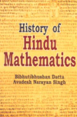 History Of Hindu Mathematics ( Two Vol. Set)  by  Bibhutibhushan Datta