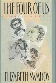 The Four of Us: A Family Memoir Elizabeth Swados