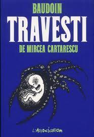 Travesti  by  Edmond Baudoin