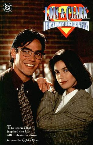 Lois and Clark: The New Adventures of Superman John Byrne