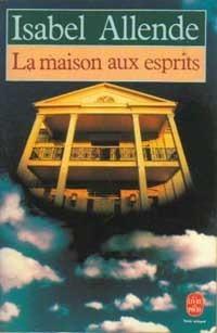 La Maison aux esprits Isabel Allende