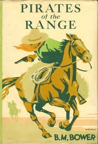 Pirates of the Range  by  B.M. Bower
