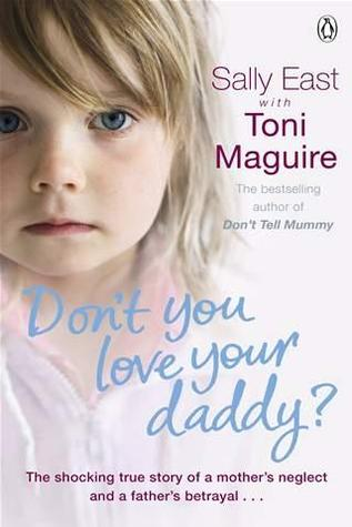 Dont You Love Your Daddy  by  Sally East