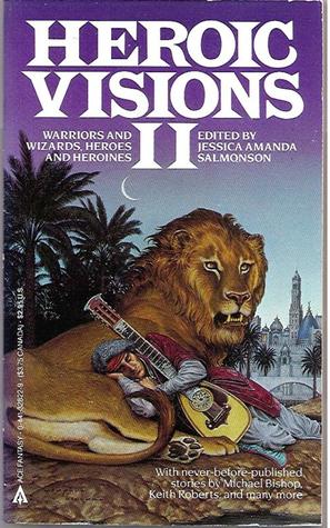 Heroic Visions II  by  Jessica Amanda Salmonson