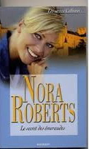 Le secret des émeraudes (les Calhoun, #4) Nora Roberts