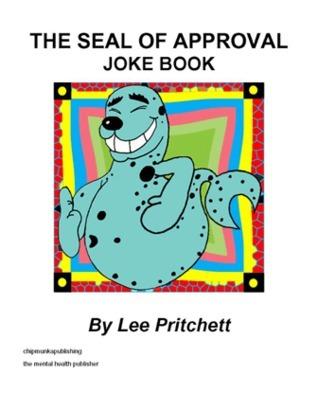The Seal of Approval Joke Book Lee Pritchett