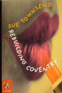 Rebuilding Coventry (Blackbirds 2002) Sue Townsend