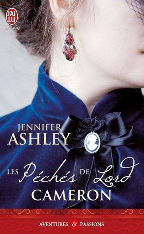Les péchés de Lord Cameron (Highland Pleasures, #3)  by  Jennifer Ashley