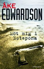Möt mig i Estepona  by  Åke Edwardson