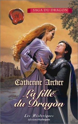 La fille du dragon Catherine Archer