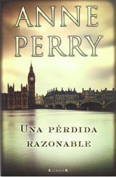 Una pérdida razonable  by  Anne Perry