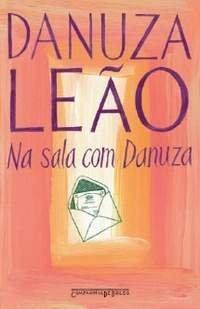 Na Sala Com Danuza  by  Danuza Leão