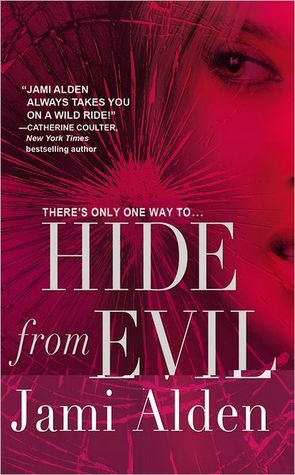 Hide from Evil (Dead Wrong, #2)  by  Jami Alden