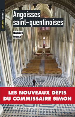 Angoisses Saint-Quentinoises (n°61) Daniel Auna