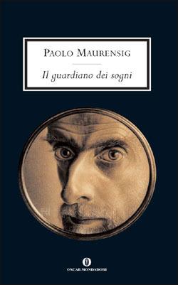 Il  guardiano dei sogni Paolo Maurensig