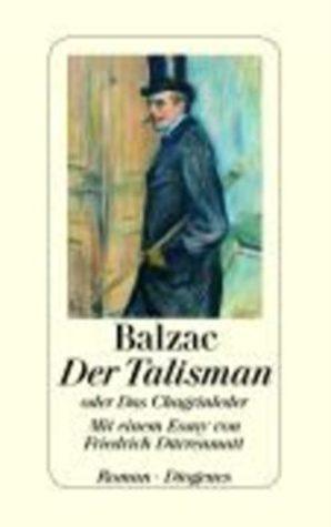 Der Talisman oder Das Chagrinleder  by  Honoré de Balzac