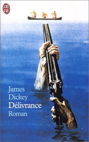Delivrance  by  James Dickey