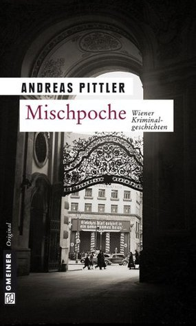 Mischpoche  by  Andreas Pittler