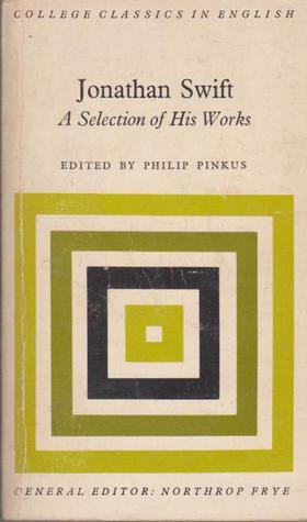 A Selection Of His Works  by  Jonathan Swift