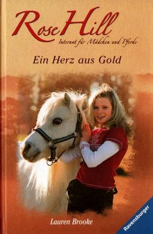 Ein Herz aus Gold (Rose Hill, #3) Lauren Brooke