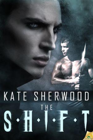 The Shift Kate Sherwood