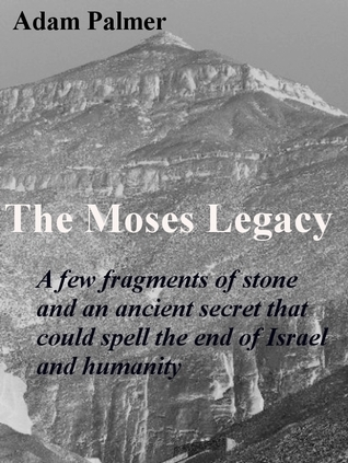 The Moses Legacy Adam Palmer