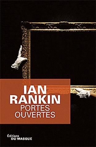 Portes ouvertes  by  Ian Rankin