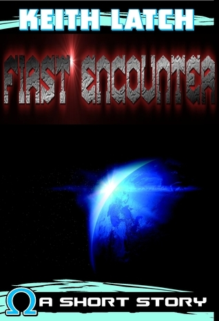 First Encounter  by  Keith Latch