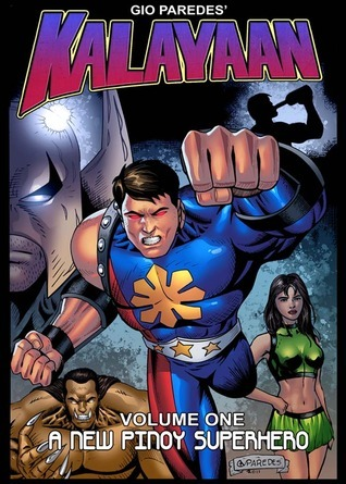 Kalayaan Volume 1: A New Pinoy Superhero  by  Gio Paredes