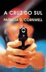A Cruz do Sul (Andy Brazil, #2)  by  Patricia Cornwell