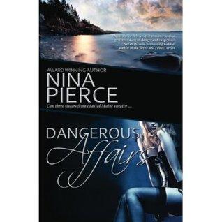 Dangerous Affairs  by  Nina Pierce