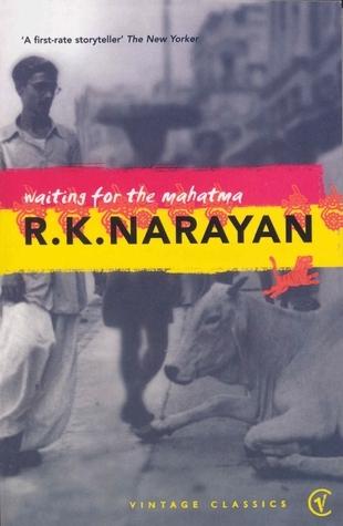 Waiting For The Mahatma R.K. Narayan