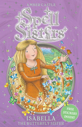 Isabella the Butterfly Sister  by  Amber Castle