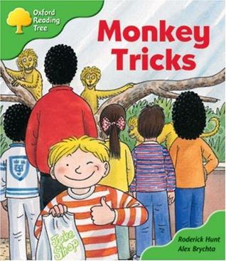 Monkey Tricks (Oxford Reading Tree, Stage 2, Patterned Stories) Roderick Hunt