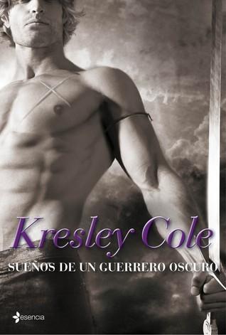 Sueños de un guerrero oscuro (Los inmortales de la oscuridad, #10) Kresley Cole