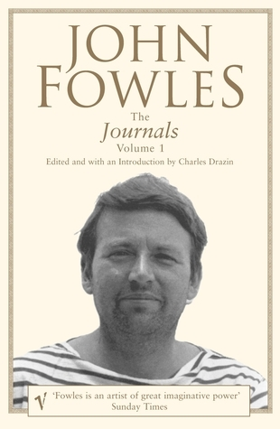 The Journals (Volume 1)  by  John Fowles