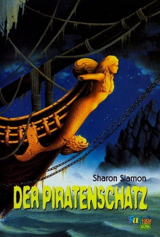 Der Piratenschatz (Die Schlafsack-Clique, #5) Sharon Siamon