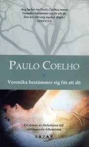 Veronika bestämmer sig för att dö (On the Seventh Day #2) Paulo Coelho