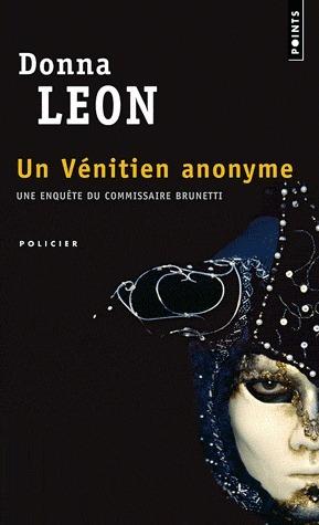 Un Vénitien anonyme (Commissario Brunetti #3)  by  Donna Leon